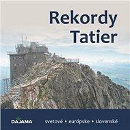 Rekordy Tatier - Kniha