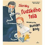 Zázraky ľudského tela Wonders of the Human Body - Kniha