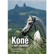 Koně z naší republiky - Kniha