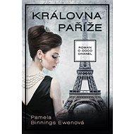 Královna Paříže: Román o Coco Chanel - Kniha
