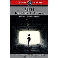 UFO Tajemství nebeské brány: Tajemné jsoucno - Kniha