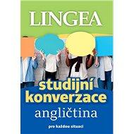 Studijní konverzace angličtina: pro každou situaci - Kniha