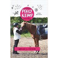 Pony kemp denníky: Megan a Víchor - Kniha