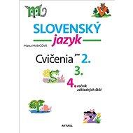 Slovenský jazyk Cvičenia pre 2., 3., 4. ročník základných škôl - Kniha