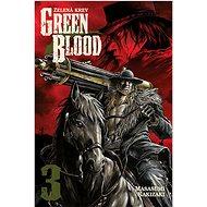 Green Blood 3: Zelená krev - Kniha