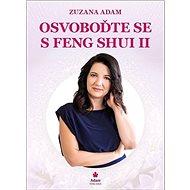 Osvoboďte se s Feng Shui II - Kniha