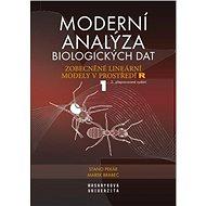 Moderní analýza biologických dat 1: Zobecněné lineární modely v prostředí R - Kniha