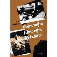 Všem mým filmovým hvězdám - Kniha