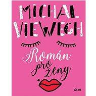 Román pro ženy - Kniha