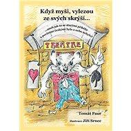 Když myši vylezou ze svých skrýší - Kniha