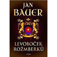 Levoboček Rožmberků - Kniha