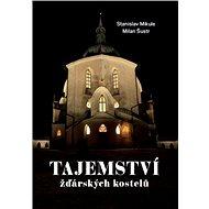 Tajemství žďárských kostelů - Kniha