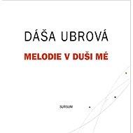 Melodie v duši mé - Kniha