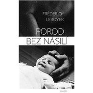 Porod bez násilí - Kniha