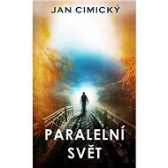 Paralelní svět - Kniha