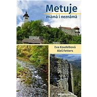 Metuje známá i neznámá - Kniha