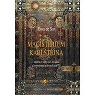 Magisterium Karlštejna: Malířství, alchymie, mystika a hermetismus u dvora Karla IV.