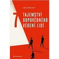 7 tajemství odpovědného vedení lidí - Kniha