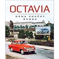 Octavia Dáma značky Škoda - Kniha