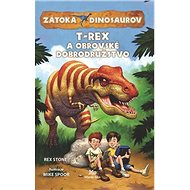 Zátoka dinosaurov•T-Rex a obrovské dobrodružstvo