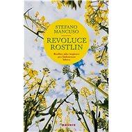 Revoluce rostlin: Rostliny jako inspirace pro budoucnost lidstva - Kniha