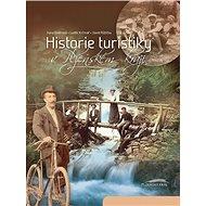 Historie turistiky v Plzeňském kraji - Kniha