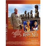 Návrat na Rapa Nui po třiceti letech - Kniha