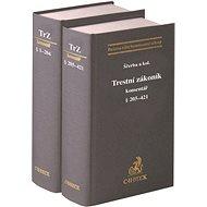 Trestní zákoník Komentář: 2 svazky - Kniha