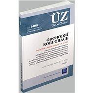 ÚZ 1400 Obchodní korporace 2021: podle stavu k 1. 1. 2021 - Kniha