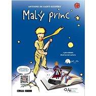 Malý princ s rozšířenou realitou: s původními ilustracemi autora