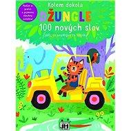 Kolem dokola Džungle: 100 nových slov - Kniha