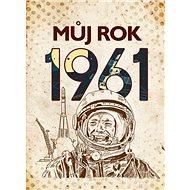 Můj rok 1961 - Kniha