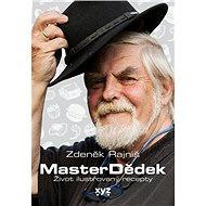 MasterDědek: Život ilustrovaný recepty