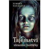 Tajemství ztracené holčičky - Kniha