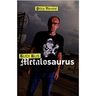Metalosaurus: Rudi Rus - Kniha