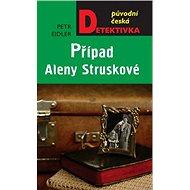 Případ Aleny Struskové: Původní česká detektivka