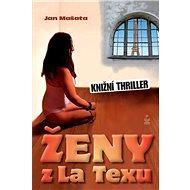 Ženy z La Texu - Kniha