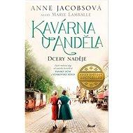 Kavárna U Anděla Dcery naděje - Kniha