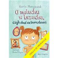 Tajemství mámina bříška: aneb Odkud se berou miminka - Kniha