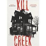 Kill Creek - Kniha
