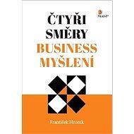 Čtyři směry business myšlení - Kniha