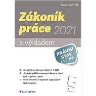 Zákoník práce 2021 s výkladem - Kniha