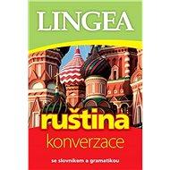 Ruština konverzace: se slovníkem a gramatikou