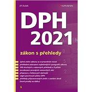 DPH 2021 - zákon s přehledy - Kniha