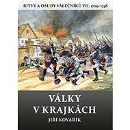 Války v krajkách: Bitvy a osudy válečníků VII. 1709–1748 - Kniha