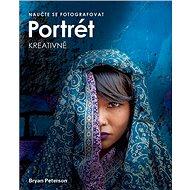 Naučte se fotografovat portrét kreativně - Kniha