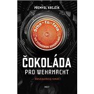 Čokoláda pro wehrmacht - Kniha