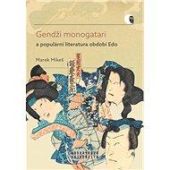 Gendži monogatari a populární literatura období Edo: Případová studie díla Nise Murasaki inaka Gendž