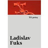 Tři prózy - Kniha