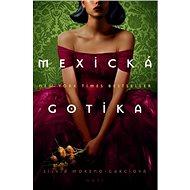 Mexická gotika - Kniha